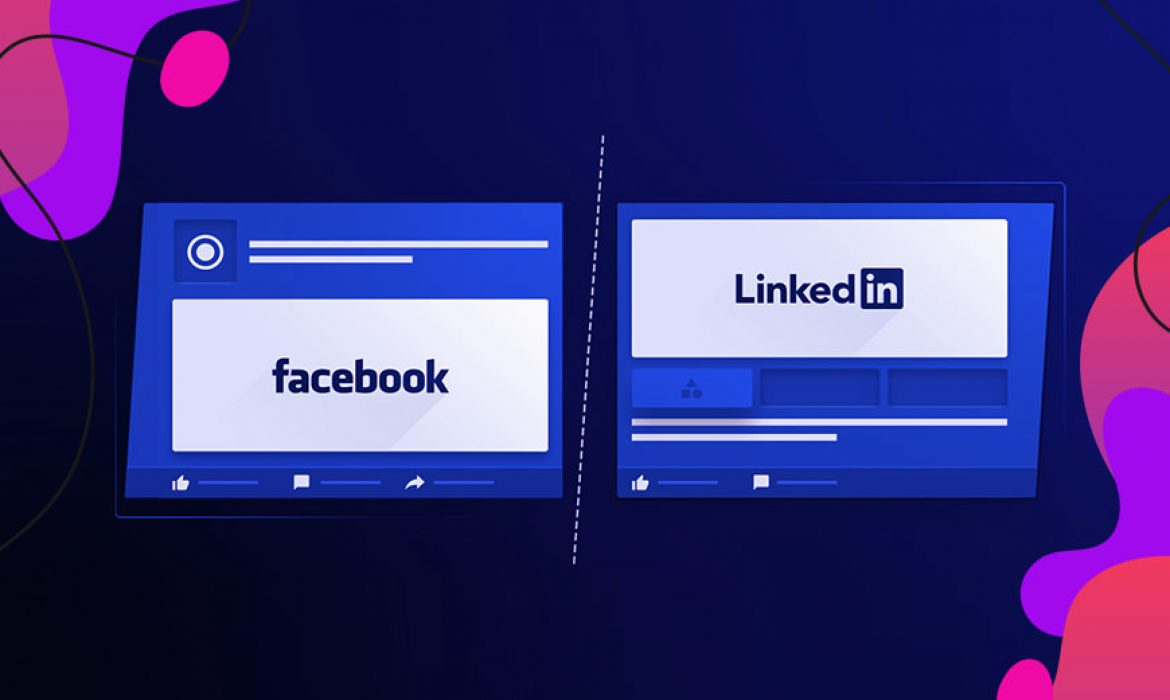 Facebook or LinkedIn: Which Platform Does Your Business Need